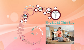 Copy of Physical Therapy