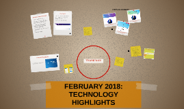 FEBRUARY 2018: TECHNOLOGY HIGHLIGHTS