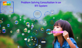 Copy of Problem Solving Consultation in an RTI System