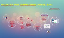 DIDATTICA PER COMPETENZE CON GLI EAS - SEC.