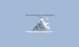 Technical Training and Development