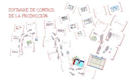 Copy of SOFTWARE DE CONTROL DE LA PRODUCCION
