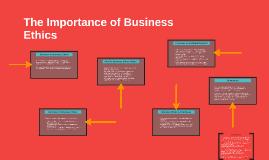 The Importance Of Business Ethics By Sydney Glasscoe On Prezi