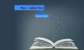 Mesi-Gábor Kvíz kérdések
