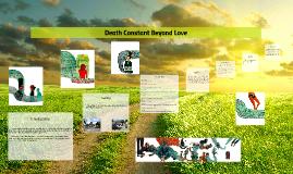 essay death constant beyond love