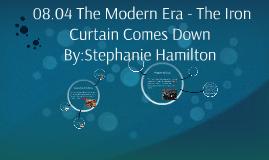 08.04 The Modern Era - The Iron Curtain Comes Down
