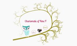 Copy of Charismatic of Nine F
