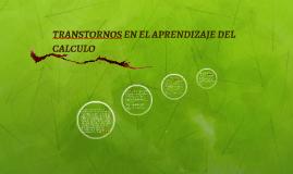 TRANSTORNOS EN EL APRENDIZAJE DEL CALCULO