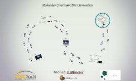 Copy of Molecular Clouds and Star Formation - Lecture