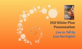 ISU White Pine Presentation