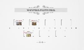MAESTROS PASTELEROS