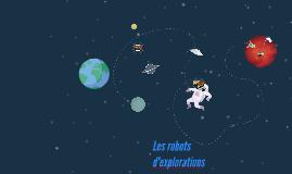 Les robots d'explorations