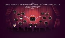 IMPACTO DE LOS PROGRAMAS DE TELEVISIÓN PERUANA EN LOS NIÑOS