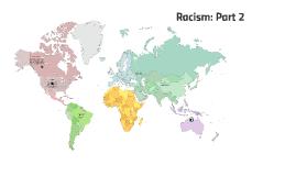 Racism: Part 2