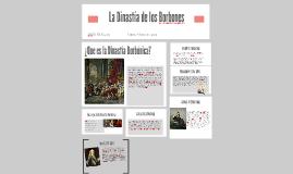 Copy of La Dinastia de los Borbones