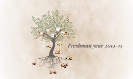 Freshman year 2014-15