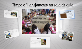 Copy of Copy of Tempo e Planejamento na sala de aula