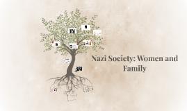 Nazi Society: Women and Family