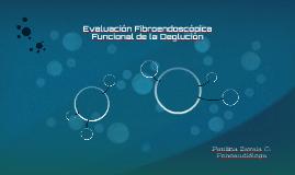 Evaluación Fibroendoscópica funcional de la deglución