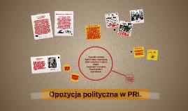 Copy of Opozycja polityczna w PRL
