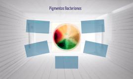 Pigmentos Bacterianos