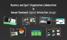 Business and Sports Organization Collaboration in Human Movement (digital) Interaction (design)