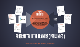 PROGRAM TRAIN THE TRAINERS ( PBN & MDEC )