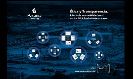 Ética y Transparencia. Pilar de la sostenibilidad en el sector Oil & Gas latinoamericano
