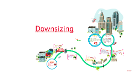 Copy of Downsizing
