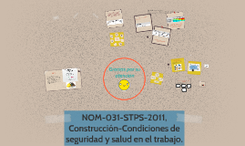 Copy of NOM-031-STPS-2011, Construcción-Condiciones de seguridad y s