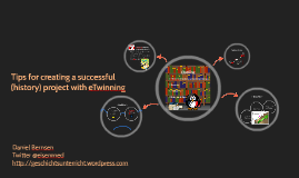 Tips for creating a successful (history) project with eTwinning