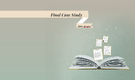 Final Case Study Scenario