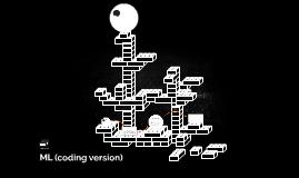 Copy of ML (coding version)