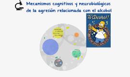 Mecanismos cognitivos y neurobiológicos de la agresión relac