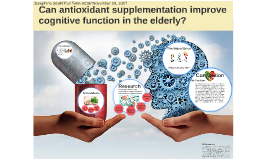 Can Antioxidant Supplementation improve Cognitive Performance in the Elderly?