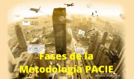 Fases de la Metodología P.A.C.I.E.