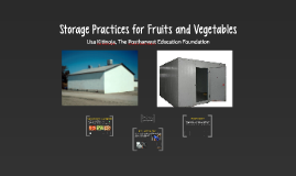 Storage practices for fresh horticultural crops