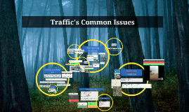 Traffic's Common Issues