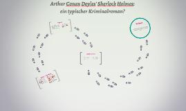 Doyles' Sherlock Holmes: ein klassischer Kriminalroman?