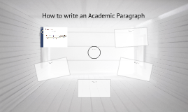 How to write an Academic Paragraph