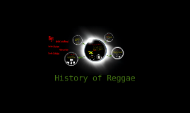 Copy of History of Reggae