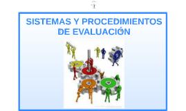Sistemas y Procedimientos de Evaluación