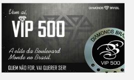 Como me tornar VIP 500?