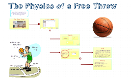 The Physics of a Free Throw