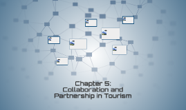 Collaboration and Partnership in Tourism