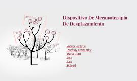 Copy of Dispositivo De Mecanoterapia De Desplazamiento