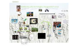 Hambruna, alta tecnología y desigualdad social