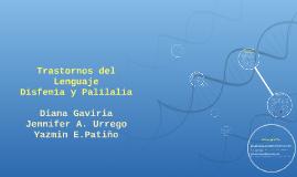 Copy of Trastornos del Lenguaje Disfemia y palilalia