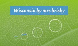 Wisconsin by mrs brisky