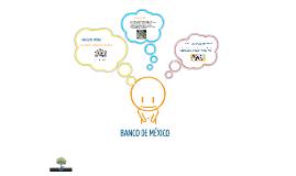 Copy of BANCO DE MEXICO